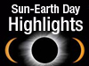 Sun-Earth Day Highlights